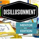 Disillusionment Mentor's Guide