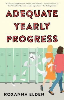 Adequate Yearly Progress: A Novel Cover